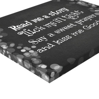 Nursery Quote: Read me a story, Tuck me in Tight Canvas Print