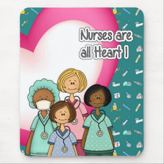 Nurses are all Heart Gift Mousepad