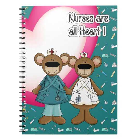 Nurses are all Heart. Gift Notebooks