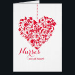 """Nurses Are All Heart Nurses Day Card<br><div class=""""desc"""">This beautiful heart of abstract curves, flowers and foliage dangling from a chain against a crisp, white background, makes a stunning Nurses Day Card. The card is easy to customize with your wording, font, and font color. Not exactly what you&#39;re looking for? All our products can be custom designed to...</div>"""