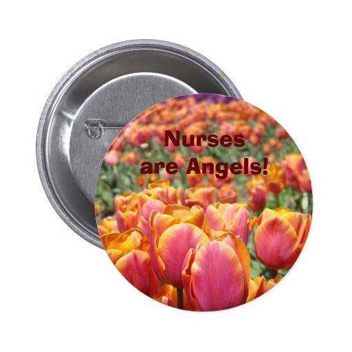 Nurses are Angels! buttons Tulip Flowers Nurse