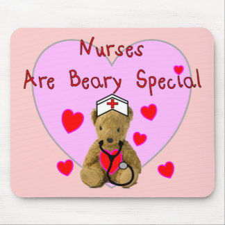 Nurses are BEARY Special  Teddy Bear Gifts Mouse Pad