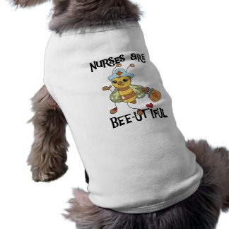 Nurses Are Bee-utiful T-shirts and Gifts Doggie Tshirt