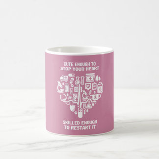 Nurses are cute & intelligent coffee mug
