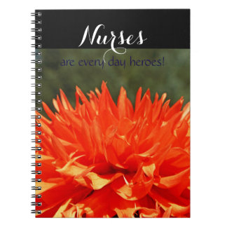 Nurses are every day heroes! notebooks RN gifts