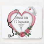 Nurses Are IV Leaguers Mouse Pad
