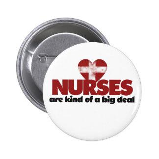 Nurses are kind of a big deal button