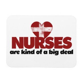 Nurses are kind of a big deal rectangle magnets