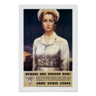 Nurses Are Needed Now! Poster