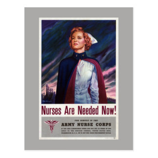 Nurses are needed now - Vintage WWII Poster Postcard