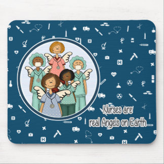 Nurses are real Angels on Earth Gift Mousepad