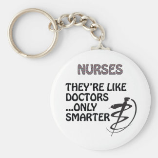 NURSES  ARE SMARTER THAN DOCTORS KEYCHAIN