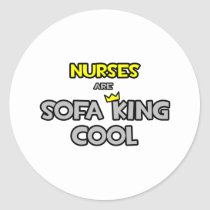 Nurses Are Sofa King Cool Round Stickers