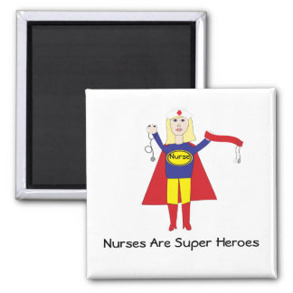 Nurses Are Super Heroes (Blonde) Magnet
