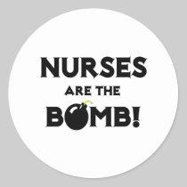 Nurses Are The Bomb! Sticker