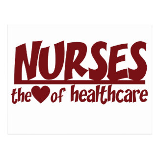 Nurses are the Heart of Healthcare Postcard