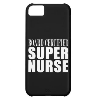 Nurses Birthday Party Board Certified Super Nurse Cover For iPhone 5C