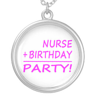 Nurses Birthdays : Nurse + Birthday = Party Silver Plated Necklace
