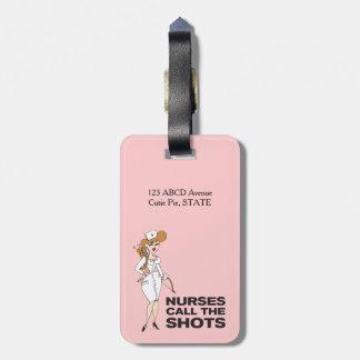 Nurses call the shots bag tag