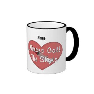 Nurses Call The Shots (customizable) Ringer Coffee Mug