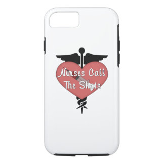 Nurses Call The Shots iPhone 8/7 Case