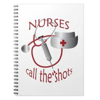 Nurses Call The Shots Nurse Notebook