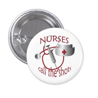 Nurses Call the Shots Nurse Round Button