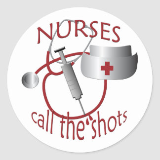 Nurses Call the Shots Nurse Sticker