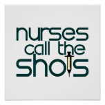 Nurses Call The Shots Poster