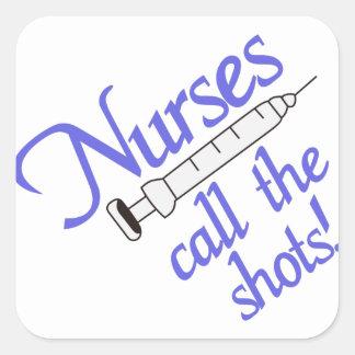 Nurses Call The Shots Square Sticker