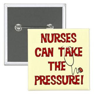 Nurses Can Take the Pressure 2 Inch Square Button