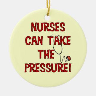 Nurses Can Take the Pressure Ceramic Ornament