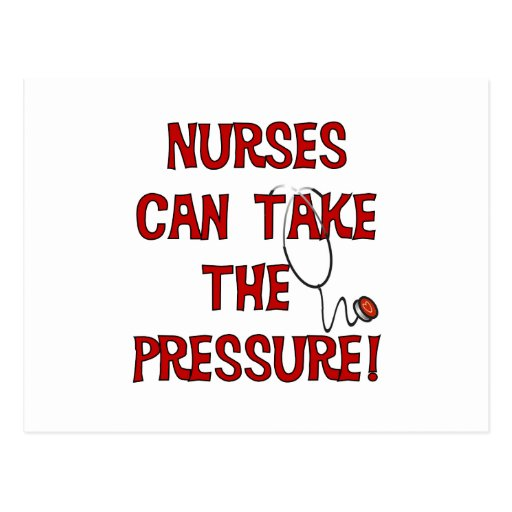 Nurses Can Take the Pressure Postcards