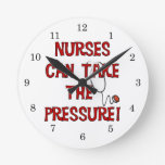 Nurses Can Take the Pressure Round Clock