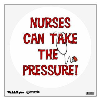 Nurses Can Take the Pressure Room Sticker