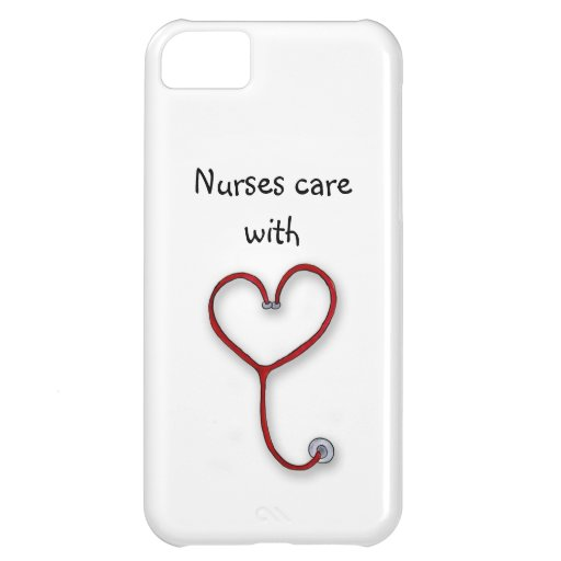 Nurses care with Heart - Nurses Gift - Personalize Case For iPhone 5C