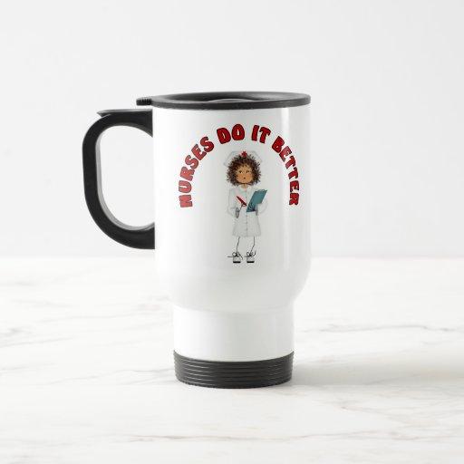 Nurses Do It Better Mug