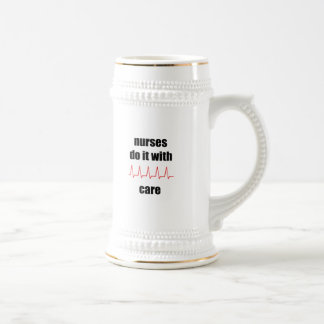 nurses do it with care beer stein