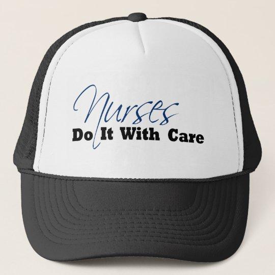 Nurses Do It With Care Trucker Hat