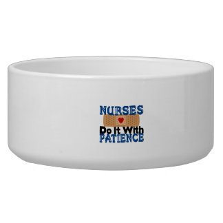 Nurses Do It With Patience Bowl
