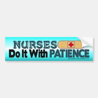 Nurses Do It With Patience Bumper Sticker