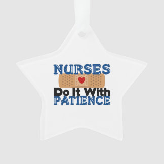 Nurses Do It With Patience Ornament