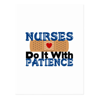 Nurses Do It With Patience Postcard
