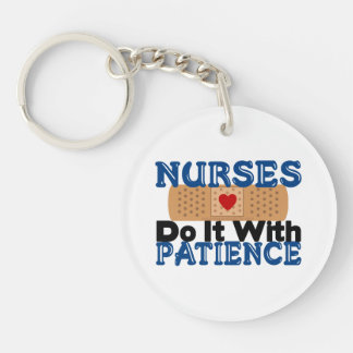 Nurses Do It With Patience Single-Sided Round Acrylic Keychain