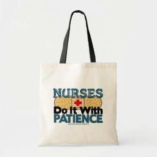 Nurses Do It With Patience Tote Bag