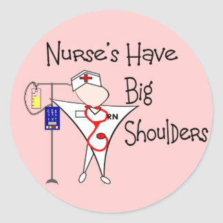 Nurse's Have Big Shoulders--Story Art Gifts Stickers
