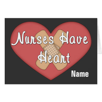 Nurses Have Heart (personalized) Card