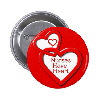 Nurses Have Heart Red Hearts Button