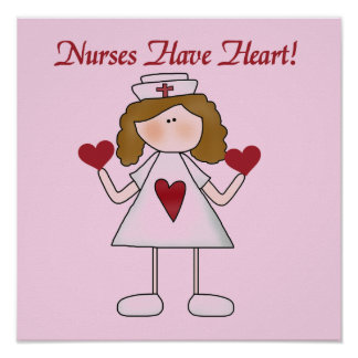 Nurses Have Heart T-shirts and Gifts Poster
