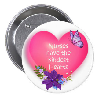 Nurses Have the Kindest Hearts Pins